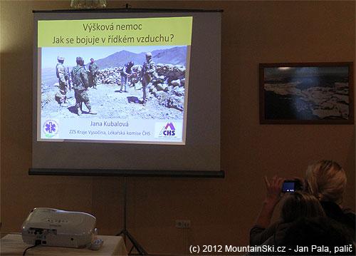 Jana Kubalová se ve své první přednášce zaměřila na problematiku pohybu vojáků ve velké nadmořskévýšce