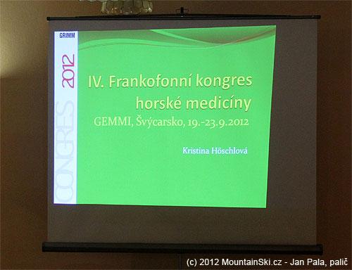 Podrobné představení novinek zFrankofonního kongresu horské medicíny vpodání Kristiny Höschlové