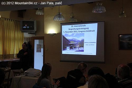 Výsledky 22.mezinárodního kongresu horské medicíny vInsbrucku vpodání MUDr. Ivana Rotmana