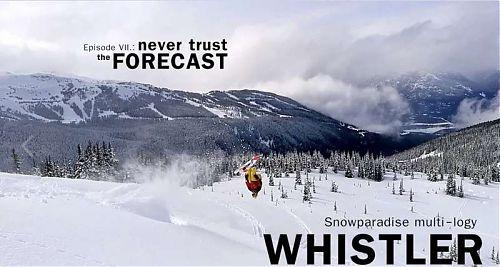 Whistler: Never Trust the Forecast (Episode VII.)